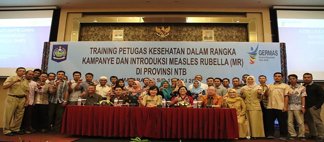 Training dan Introduksi Petugas Kesehatan dalam Rangka Kampanye Measles Rubella (MR) di Provinsi NTB