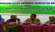 Workshop Sistem Informasi Kesehatan SIKDA Tingkat Provinsi Nusa Tenggara Barat Tahun 2018