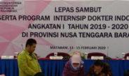 Lepas Sambut Peserta Program Interenship Dokter Indonesia (PIDI) Angkatan I Tahun 2019-2020 Di Provinsi Nusa Tenggara Barat
